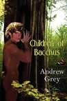 Children of Bacchus (Satyr, #1)
