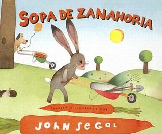 Sopa De Zanahoria / Carrot Soup (Spanish Edition)