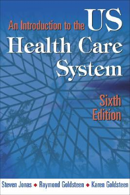 An Introduction to the U.S. Health Care System