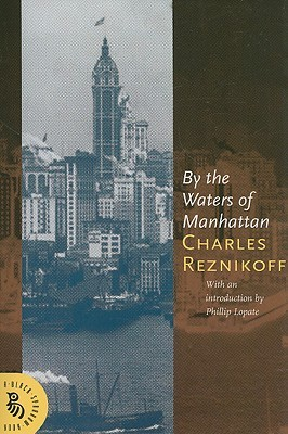 By the Waters of Manhatten by Charles Reznikoff