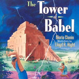 Tower of Babel by Gloria Clanin
