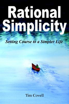 Rational Simplicity by Tim Covell