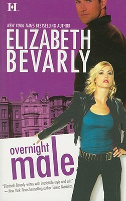 Overnight Male by Elizabeth Bevarly