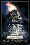 Angel Through the Storms: A Love Story