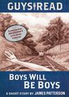 Guys Read: Boys Will Be Boys: A Short Story from Guys Read: Thriller