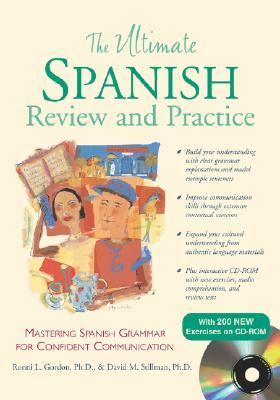 The Ultimate Spanish Review and Practice by Ronni L. Gordon