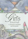 A Girl's Journal: A Personal Notebook and Keepsake