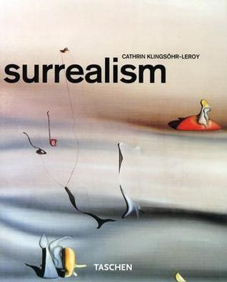 Surrealism by Cathrin Klingsöhr-Leroy