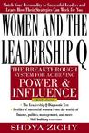 Women and the Leadership Q: Revealing the Four Paths to Influence and Power