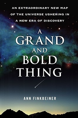 A Grand and Bold Thing by Ann Finkbeiner