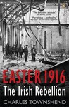 Easter 1916: The Irish Rebellion