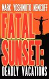 Fatal Sunset: Deadly Vacations
