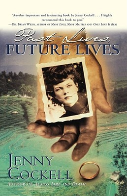 Past Lives Future Lives by Jenny Cockell