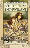 Children of Enchantment (Power and the Pattern #2)