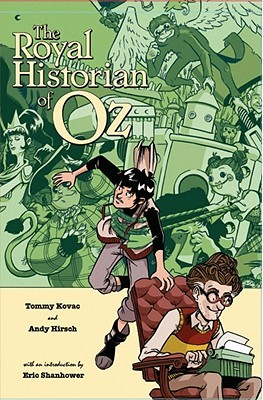 The Royal Historian of Oz by Tommy Kovac
