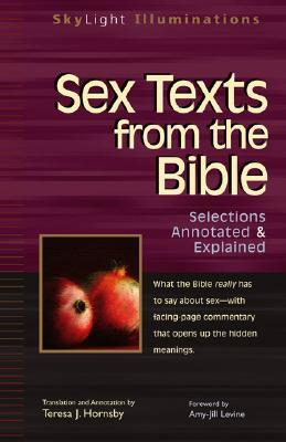 Sex Texts from the Bible by Teresa J. Hornsby