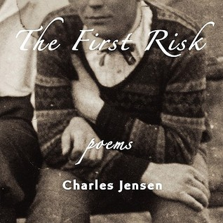 The First Risk by Charles Jensen