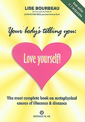 Your Body's Telling You by Lise Bourbeau