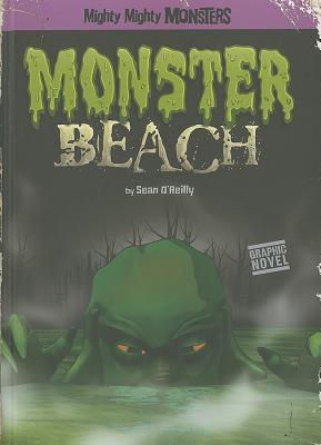 Monster Beach by Sean O'Reilly