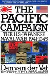 The Pacific Campaign: The U.S.-Japanese Naval War 1941-1945