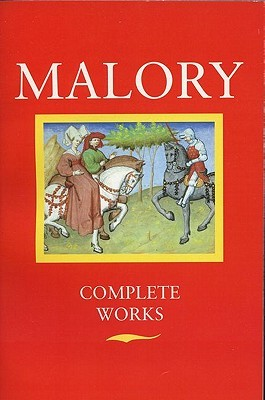 Complete Works by Thomas Malory