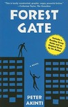 Forest Gate: A Novel