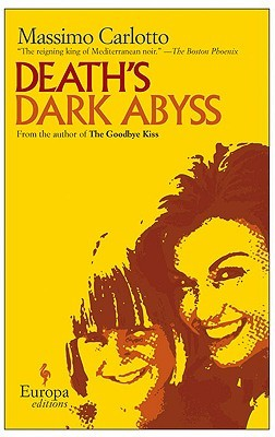 Death's Dark Abyss by Massimo Carlotto
