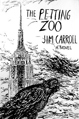 The Petting Zoo by Jim Carroll
