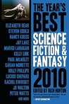 The Year's Best Science Fiction & Fantasy, 2010