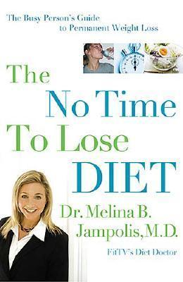 The No-Time-To-Lose Diet: The Busy Person
