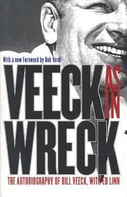 Veeck--As In Wreck by Bill Veeck