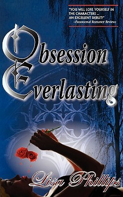 Obsession Everlasting by Lisa  Phillips