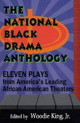 The National Black Drama Anthology: Eleven Plays from America