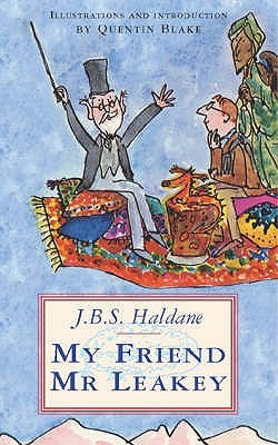 My Friend Mr. Leakey by J.B.S. Haldane