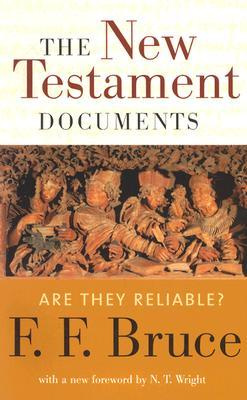 The New Testament Documents by F.F. Bruce