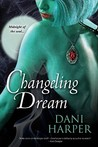 Changeling Dream (Changeling, #2)