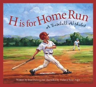 H Is for Home Run: A Baseball