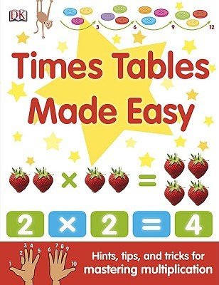 Times Tables Made Easy by Joe Harris