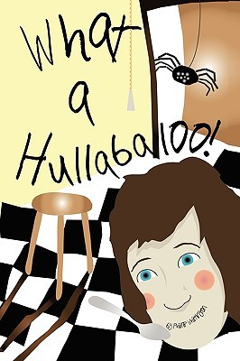 What a Hullabaloo! by Phillip Whittington