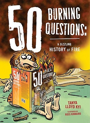 50 Burning Questions by Tanya Lloyd Kyi