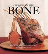 Cooking on the Bone: Recipes, History and Lore. Jennifer McLagan