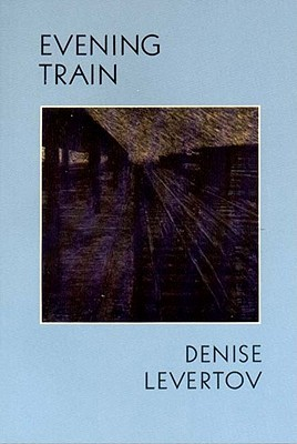 Evening Train by Denise Levertov