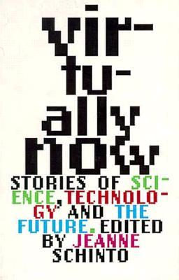 Virtually Now: Stories of Science, Technology, and the Future