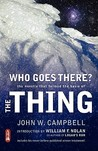 Who Goes There? by John W. Campbell