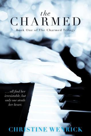 Review: The Charmed by Christine Wenrick