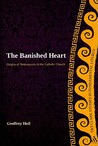 The Banished Heart: Origins of Heteropraxis in the Catholic Church