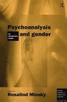 Psychoanalysis and Gender: An Introductory Reader