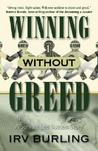 Winning Without Greed