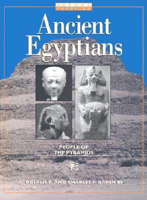 Ancient Egyptians by Rosalie F. Baker