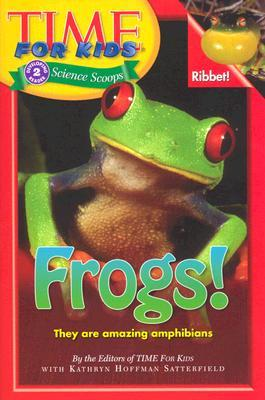 Frogs! (Time For Kids Science Scoops)